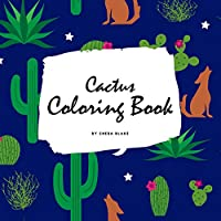 Cactus Coloring Book for Children (8.5x8.5 Coloring Book / Activity Book)