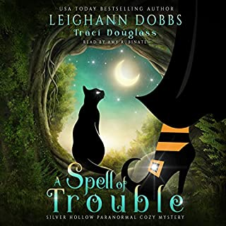 A Spell of Trouble     Silver Hollow Paranormal Cozy Mystery Series, Book 1              Written by:                                                                                                                                 Leighann Dobbs,                                                                                        Traci Douglass                               Narrated by:                                                                                                                                 Amy Rubinate                      Length: 5 hrs and 50 mins     1 rating     Overall 4.0