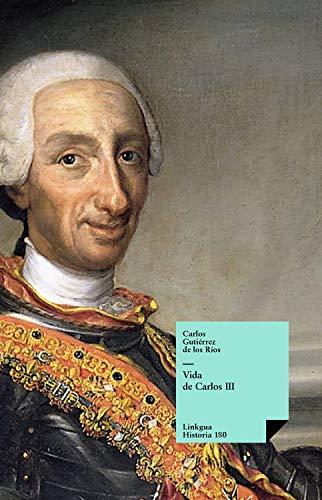 Vida de Carlos III (Historia nº 180) eBook: Gutiérrez de los Ríos, Carlos: Amazon.es: Tienda Kindle