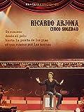 Ricardo Arjona: Circo Soledad