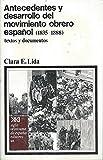 Antecedentes y desarrollo del movimiento obrero español (1835-1888): Textos y documentos (Historia)