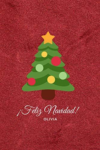 ¡Feliz Navidad! Olivia: Cuaderno de 110 Páginas Para que Recuerdes Siempre estas Navidades   Cuaderno Perfecto Para Regalar en Navidad, Papá Noel o Reyes Magos   Tamaño Medio A5