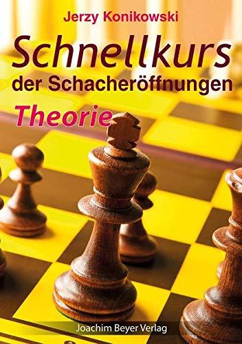 Schnellkurs der Schacheröffnungen - Theorie