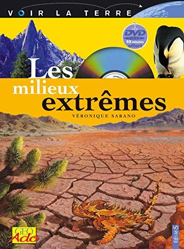 Les Milieux extrêmes