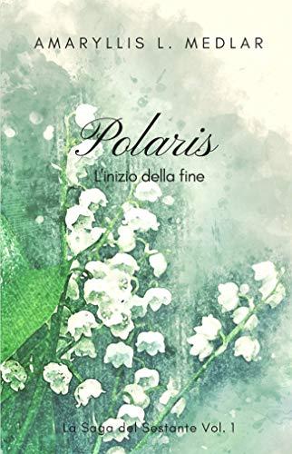 Polaris (La Saga del Sestante Vol. 1)