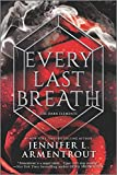 Every Last Breath (The Dark Elements, 3)