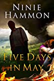 Five Days in May: A Novel of Suspense