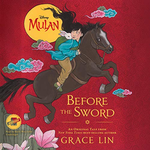 Mulan: Before the Sword Audiobook By Grace Lin cover art
