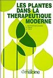 Les Plantes dans la thérapeutique