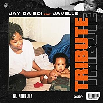 Tribute (feat. Javelle)
