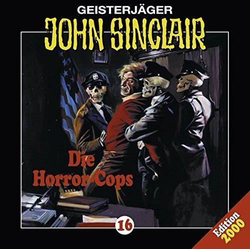 John Sinclair - Folge 16: Die Horror-Cops. Hörspiel