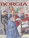 Borgia, Tome 1 - Du sang pour le pape