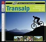 Transalp: Hobbybiker auf der härtesten Tour der Welt (German Edition)