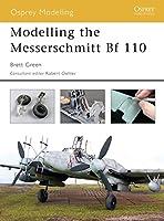 Modelling the Messerschmitt Bf 110 (Modelling Guides)