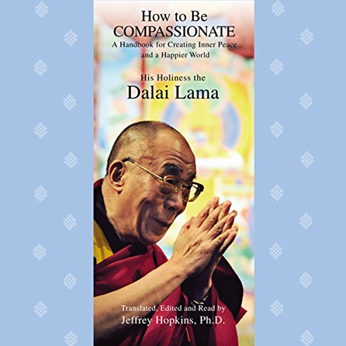 How to Be Compassionate audiobook cover art