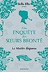 Une enquête des soeurs Brontë, tome 1 : La Mariée disparue par Coleman