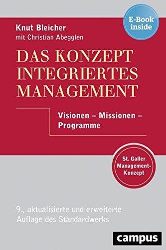 Das Konzept Integriertes Management: Visionen - Missionen - Programme,  plus E-Book inside (ePub, mobi oder pdf)
