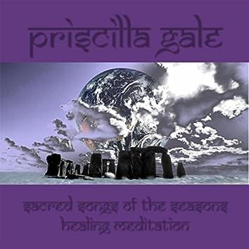 Sacred Songs of the Seasons Healing Meditations