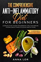 The Comprehensive Anti-Inflammatory Diet for Beginners