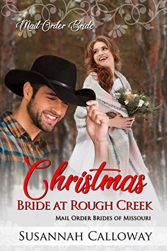 Christmas Bride at Rough Creek (Mail Order Brides of Missouri)