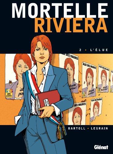 Mortelle Riviera - Tome 02 : L'élue