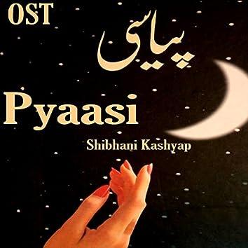 """Pyaasi (From """"Pyaasi"""")"""