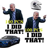 200pcs Biden Funny Sticker - I Did That Car Sticker Decal, Waterproof Joe Biden Stickers, DIY Reflective Decals Poster, Pointed to Your Left / Right Bumper Cars Notebook Fuel Tank Decoration