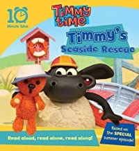Timmy Time Timmy's Seaside Rescue (10 Minute Tales) by unknown (2012) Paperback