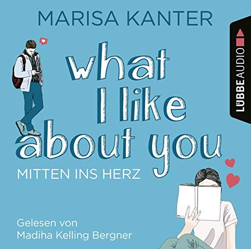 What I Like About You (German edition) Audiobook By Marisa Kanter cover art