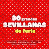 Sevilla Tiene Algo / y Le Hace Palmas Sevilla / Sevilla Es Así Sevilla Novia del Río