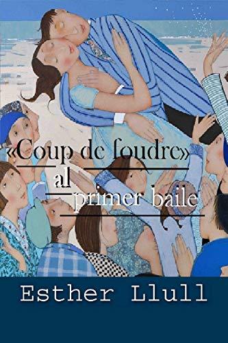«Coup de foudre» al primer baile de Esther Llull