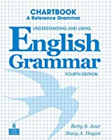 Understanding and Using English Grammar (4E) Chartbook (Azar-Hagen Grammar Series)