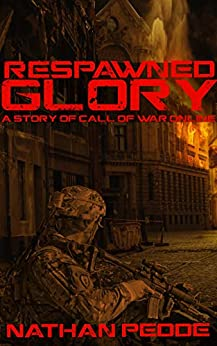 Respawned Glory (Call of War Online) by [Nathan Pedde]