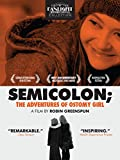 Semicolon; The Adventures of Ostomy Girl
