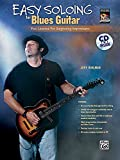 Easy Soloing for Blues Guitar: Fun Lessons for Beginning Improvisers, Book & CD (National Guitar Workshop)