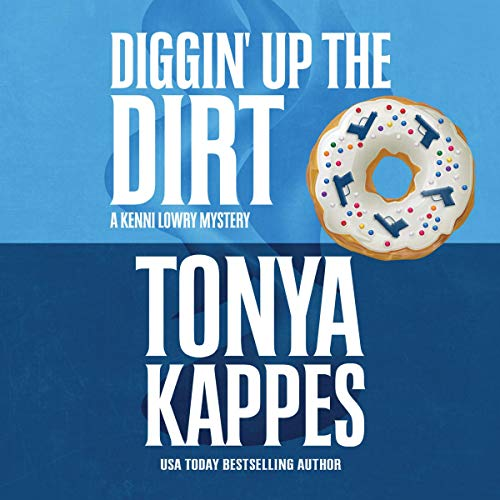 Diggin' Up the Dirt audiobook cover art