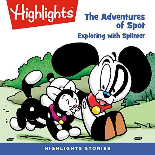 The Adventures of Spot: Exploring with Splinter copertina