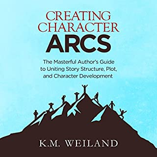 Creating Character Arcs     The Masterful Author's Guide to Uniting Story Structure, Plot, and Character Development               By:                                                                                                                                 K.M. Weiland                               Narrated by:                                                                                                                                 Sonja Field                      Length: 5 hrs and 7 mins     437 ratings     Overall 4.6