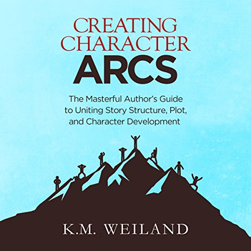 Creating Character Arcs     The Masterful Author's Guide to Uniting Story Structure, Plot, and Character Development               By:                                                                                                                                 K.M. Weiland                               Narrated by:                                                                                                                                 Sonja Field                      Length: 5 hrs and 7 mins     422 ratings     Overall 4.6