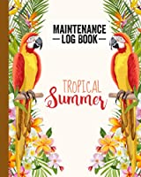 """Maintenance Log Book: Parrot Bird Cover Design   Repairs And Maintenance Record Book for Home, Office, Construction and Other Equipments   120 Pages, Size 8"""" x 10"""" by Alois Schreiner"""