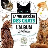 La vie secrète des chats - L'album de l'émission de Laetitia Barlerin