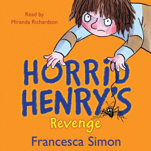 Horrid Henry's Revenge audiobook cover art