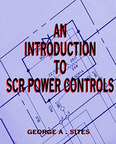 An Introduction to SCR Power Controls (English Edition)