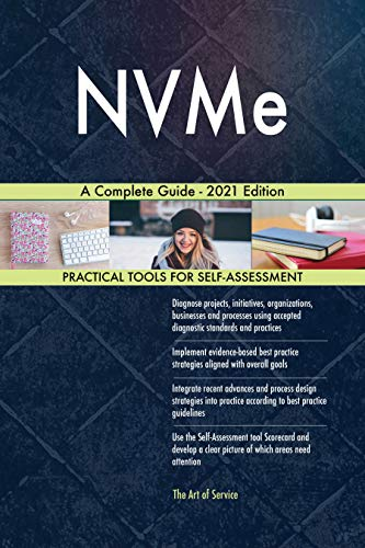 NVMe A Complete Guide - 2021 Edition (English Edition)