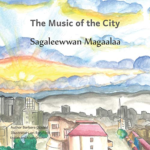Music of the City: In English and Afaan Oromo