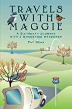Travels with Maggie: A Six-Month Journey with a Wondering Wanderer