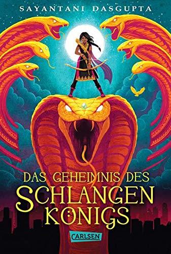 Das Geheimnis des Schlangenkönigs (Kiranmalas Abenteuer 1)
