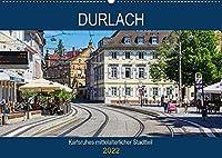 Durlach - Karlsruhes mittelalterlicher Stadtteil (Wandkalender 2022 DIN A2 quer): Spaziergang durch Karlsruhes aeltesten Stadtteil (Monatskalender, 14 Seiten )