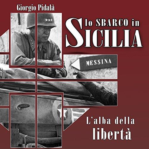 Lo sbarco in Sicilia  Audiolibri