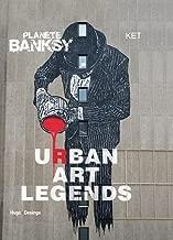 Planet Banksy - Urban art legends by Ket (November 16,2015)